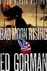 Bad Moon Rising A Sam McCain Mystery