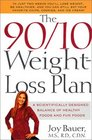 The 90/10 Weight-Loss Plan A Scientifically Designed Balance of Healthy Foods and Fun Foods