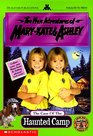 The Case of the Haunted Camp (New Adventures of Mary-Kate & Ashley)