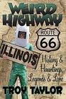 Weird Highway Illinois