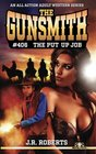 The Gunsmith 406 The Put Up Job