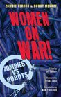 Zombies vs Robots Women on War