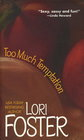 Too Much Temptation (Brava Brothers, Bk 1)
