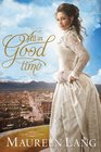 All in Good Time (Gilded Legacy, Bk 2)