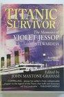 Titanic Survivor the Memoirs of Violet Jessop Stewardess
