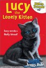 Lucy The Lonely Kitten