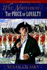 Will Northaway  The Price Of Loyalty