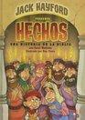 Jack Hayford Presenta Hechos Una Historia De La Biblia/Jack Hayford Presents Acts Bible Storybook