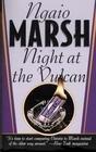 Night at the Vulcan (Roderick Alleyn, Bk 16)