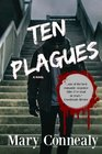 Ten Plagues A Romantic Thriller