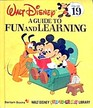 A Guide To Fun and Learning (Walt Disney Fun to Learn Library, Bk 19)