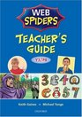 Teacher's Guide 1  Y3/P4 Web Spiders