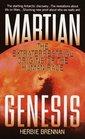 Martian Genesis : The Extraterrestrial Origins of the Human Race