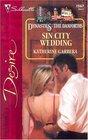 Sin City Wedding (Dynasties: The Danforths, Bk 3) (Silhouette Desire, No 1567)
