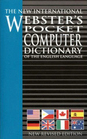 The New International Websters's Pocket Computer Dictionary of the English Language