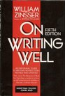 On Writing Well An Informal Guide to Writing Nonfiction