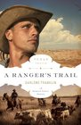 A Ranger's Trail (Texas Trails, Bk 4)