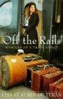 Off the Rails Memoirs of a Train Addict
