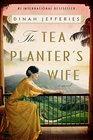 The Tea Planter's Wife A Novel