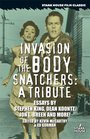 Invasion of the Body Snatchers A Tribute