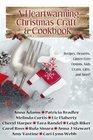 A Heartwarming Christmas Craft  Cookbook