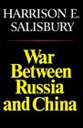War Between Russia and China