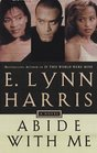 Abide with Me (Invisible Life, Bk 3)