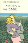 Money in the Bank (The Collector's Wodehouse)