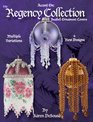 Accent On The Regency Collection