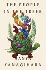 The People in the Trees: A Novel