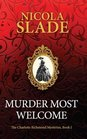 Murder Most Welcome (The Charlotte Richmond Mysteries) (Volume 1)