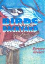Birds in Your Backyard (Sharing Nature with Children Book)