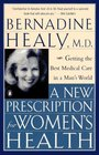 A New Prescription for Women's Health : Getting the Best Medical Care in a Man's World