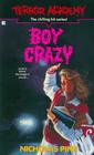 Boy Crazy (Terror Academy, Bk 15)