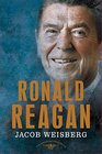 Ronald Reagan The American Presidents Series The 40th President 19811989