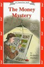 The Money Mystery The Hidden Force Affecting Your Career Business and Investments