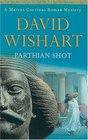 Parthian Shot (A Marcus Corvinus Mystery Ser)