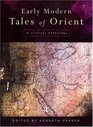 Early Modern Tales of the Orient: A Critical Anthology