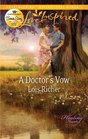 A Doctor's Vow (Healing Hearts, Bk 1) (Love Inspired, No 731)