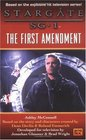 The First Amendment (Stargate SG-1, Bk 3)