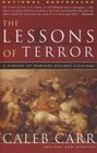 The Lessons of Terror A History of Warfare Against Civilians