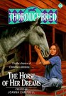 The Horse of Her Dreams (Thoroughbred, Bk 24)