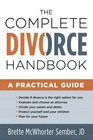 The Complete Divorce Handbook A Practical Guide