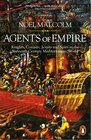 Agents of Empire Knights Corsairs Jesuits and Spies in the 16thCentury Mediterranean World