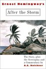 Ernest Hemingway's After the Storm The Story plus the Screenplay and a Commentary