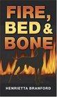 Fire Bed  Bone Class Pack