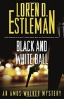 Black and White Ball An Amos Walker Mystery