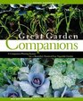 Great Garden Companions  A Companion-Planting System for a Beautiful Chemical-Free Vegetable Garden