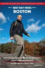 AMC's Best Day Hikes near Boston 2nd Four-Season Guide to 60 of the Best Trails in Eastern Massachusetts