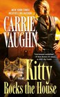 Kitty Rocks the House (Kitty Norville, Bk 11)